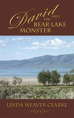 David and the Bear Lake Monster by Linda Weaver Clarke