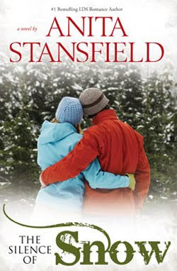 The Silence of Snow by Anita Stansfield