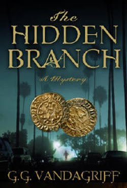 The Hidden Branch by G.G. Vandagriff