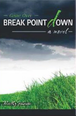 Break Point Down: Game Over by Marthy Johnson