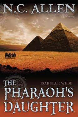 Isabelle Webb: The Pharoah's Daughter by N.C. Allen