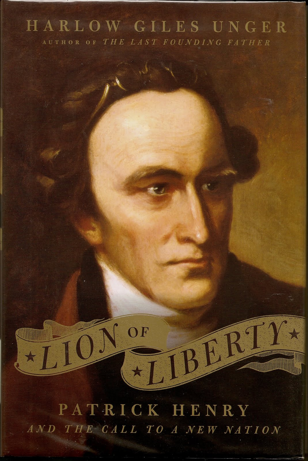 rooftop reviews  the lion of liberty by harlow giles unger patrick henry