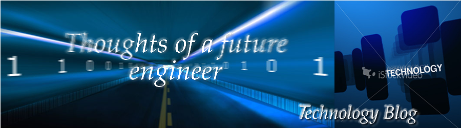 Thoughts of a future engineer