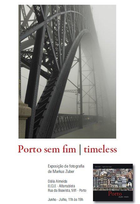 O Porto, visto por Markus Zuber Portosemfimtimeless