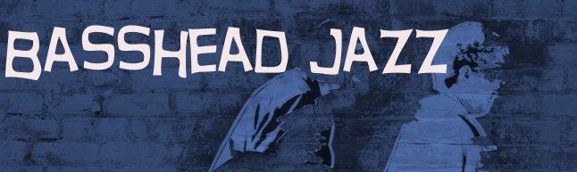Basshead Jazz