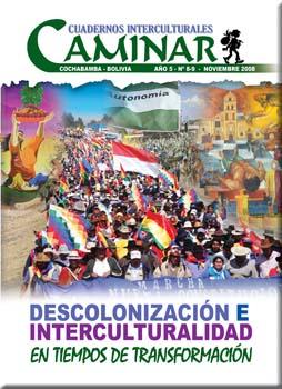 DESCOLONIZACIÓN E INTERCULTURALIDAD... EN TIEMPOS DE TRANSFORMACIÓN