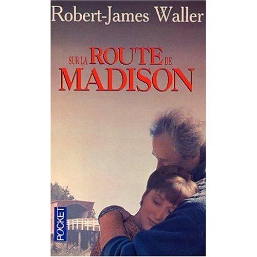 http://4.bp.blogspot.com/_DEMCTjdhmL8/TGkCzIYoS2I/AAAAAAAAARk/QoUuHaAhm6w/s1600/sur+la+route+de+Madison.jpg