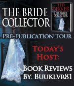 Hachette Book Group Blog Tour Review: The Bride Collector by Ted Dekker