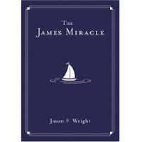 The James Miracle by Jason F. Wright