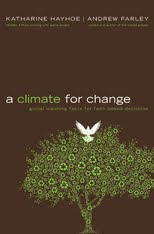 A Climate for Change by Katherine Hayhow/Andrew Farley Giveaway