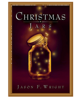 Christmas Jars by Jason F. Wright Repost for Buuklvr's Bookin Holiday!