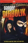 DANGER DIABOLIK