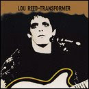 TRANSFORMER. LOU REED