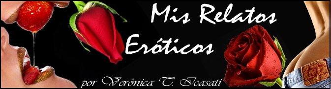 Relatos Eroticos Argentinos. De Verónica Icasati.