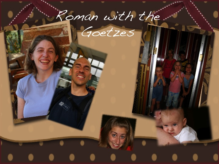 Roman with the Goetzes