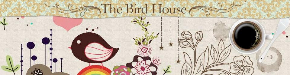 The Bird House Blog