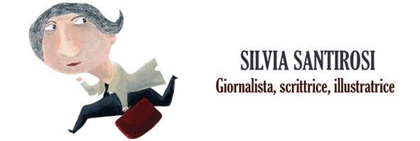 Silvia Santirosi (Testi e illustrazioni)