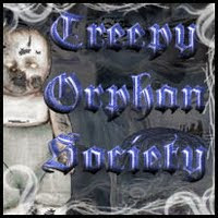 I Am a proud member of The Creepy Orphan Society