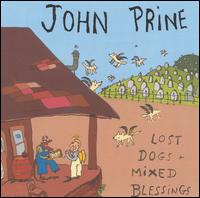 John Prine: Lost Dogs and Mixed Blessings (1995)