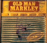 Old Man Markley: Guts n\' Teeth (2011)