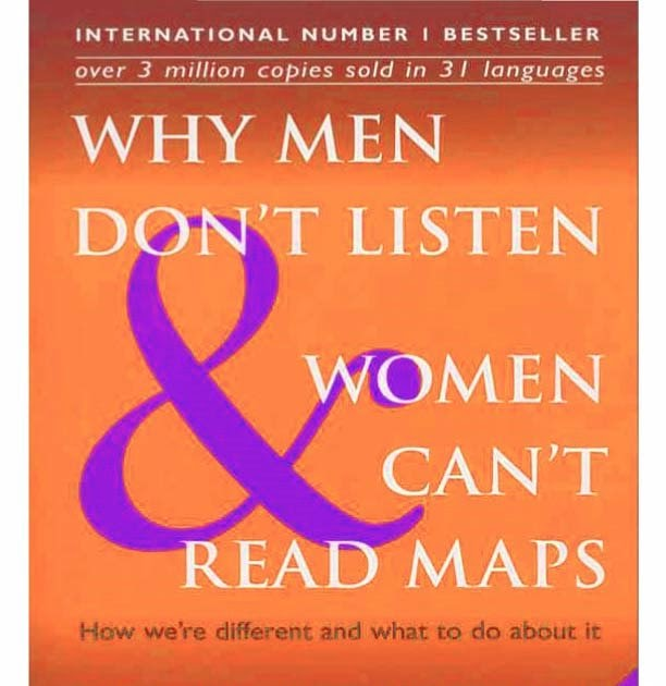 Why Men Dont Listen Women Cant Read