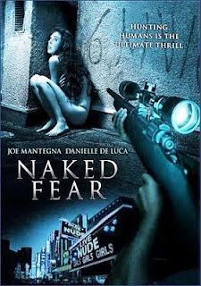 Naked Fear (2008).Naked Fear (2008).Naked Fear (2008).Naked Fear (2008).Naked Fear (2008).