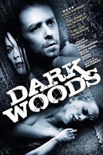 Dark Woods (2010).