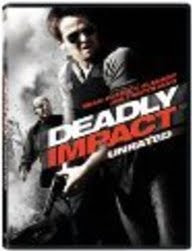 DEADLY IMPACT (2009)