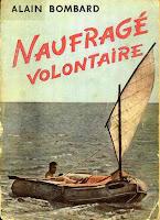 Naufragé volontaire Alain Bombard