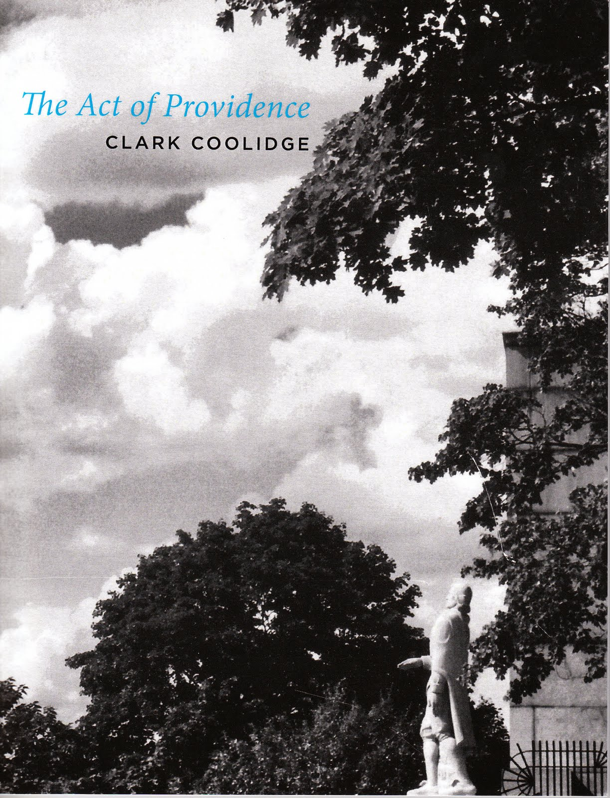 Clark Coolidge, The Act of Providence