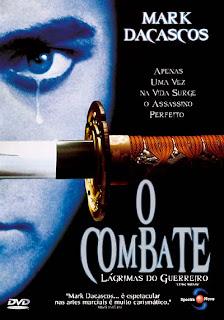 O Combate – Lágrimas do Guerreiro Dublado 1996