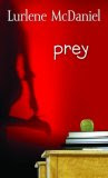 Prey by Lurlene McDaniel