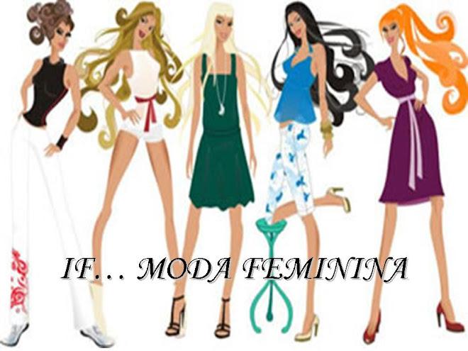 IF... MODA FEMININA