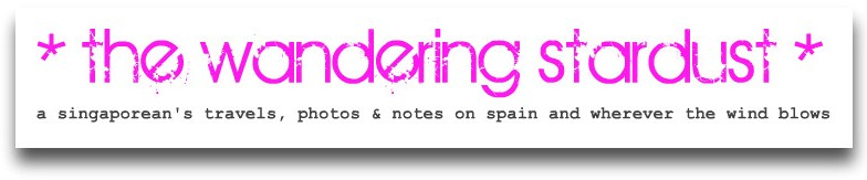 The Wandering Stardust ~ Singaporean living in Madrid, Spain
