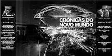 «Crónicas do novo mundo»