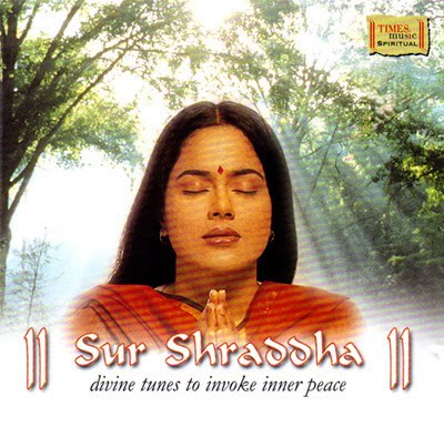Sur Shraddha - Divine Tunes To Invoke Inner Peace Devotional Album MP3 Songs