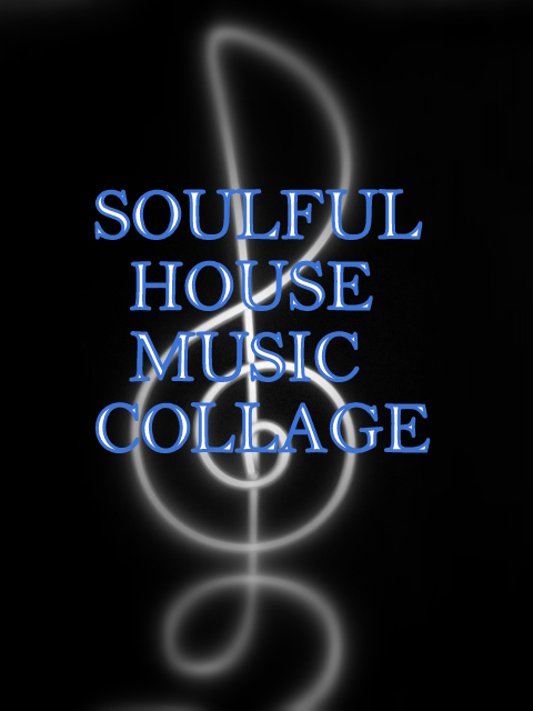 Soulful House Music Collage