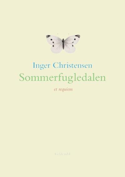 Inger Christensen - Sommerfugledalen - et requiem