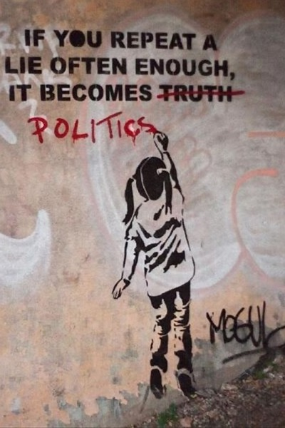 Mogul graffiti: If you repeat a lie often enough, it becomes (truth)/POLITICS