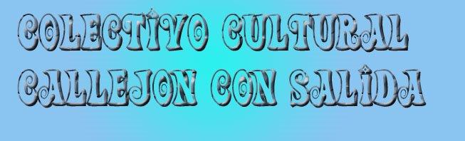 colectivo cultural CALLEJON CON SALIDA