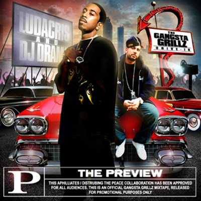 2 DJ Drama & Ludacris - The Preview Mixtape