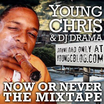 chris DJ Drama Young Chris Never Die Mixtape