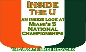"Inside ""The U"" - An inside look at Miami's 5 National Championships. Click links below picture:"