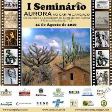 Dia 21 de Agosto venha para o Seminário Cariri Cangaço