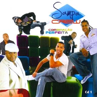 Sampa Crew   Combinação Perfeita | músicas