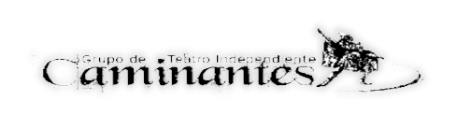 Grupo de Teatro Independiente Caminantes