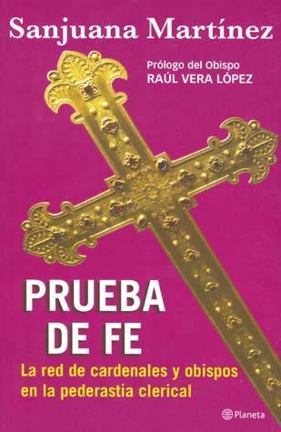 """""""PRUEBA DE FE """" SANJUANA MARTINEZ. Editorial PLANETA."""