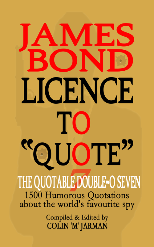 quotes on family bonds. JAMES BOND QUOTES BOOKS