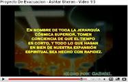 Proyecto De Evacuacion - Ashtar Sheran - Video 1/3. PROYECTO2012