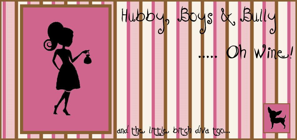 Hubby, Boys & Bully.... Oh Wine!
